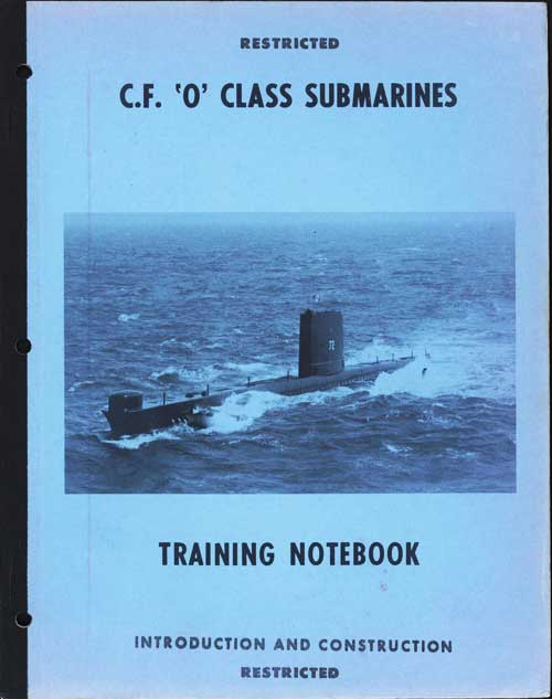 C.F. O Class Submarines Training Notebook - Miscellaneous Systems and Equipment