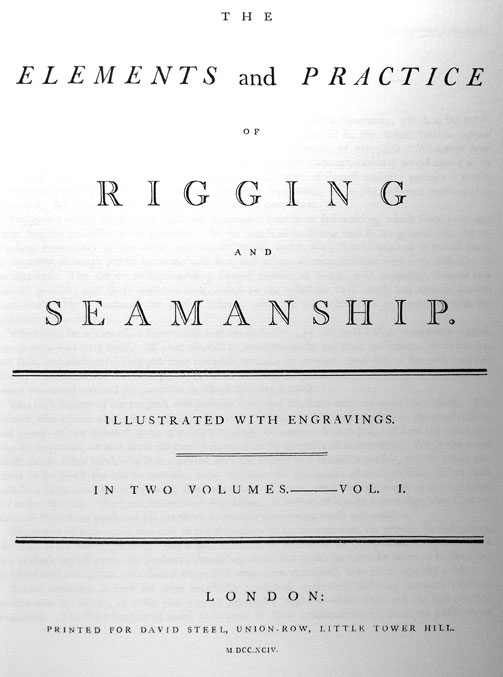 The Elements and Practice of Rigging Seamanship and Naval Tactics